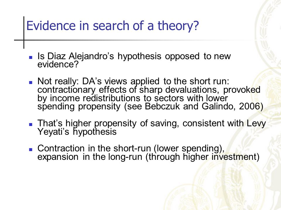 Evidence in search of a theory. Is Diaz Alejandro's hypothesis opposed to new evidence.