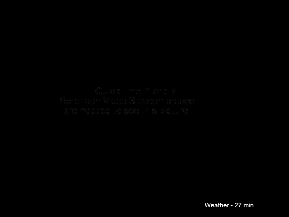 Weather - 27 min