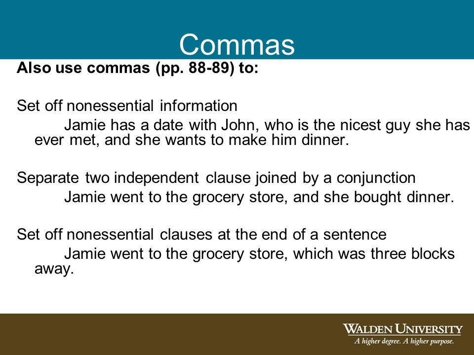 Commas Also use commas (pp.