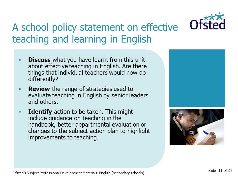 Slide 11 of 34  Discuss what you have learnt from this unit about effective teaching in English.