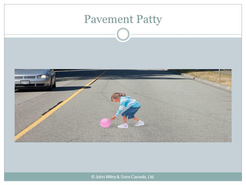 Pavement Patty © John Wiley & Sons Canada, Ltd.