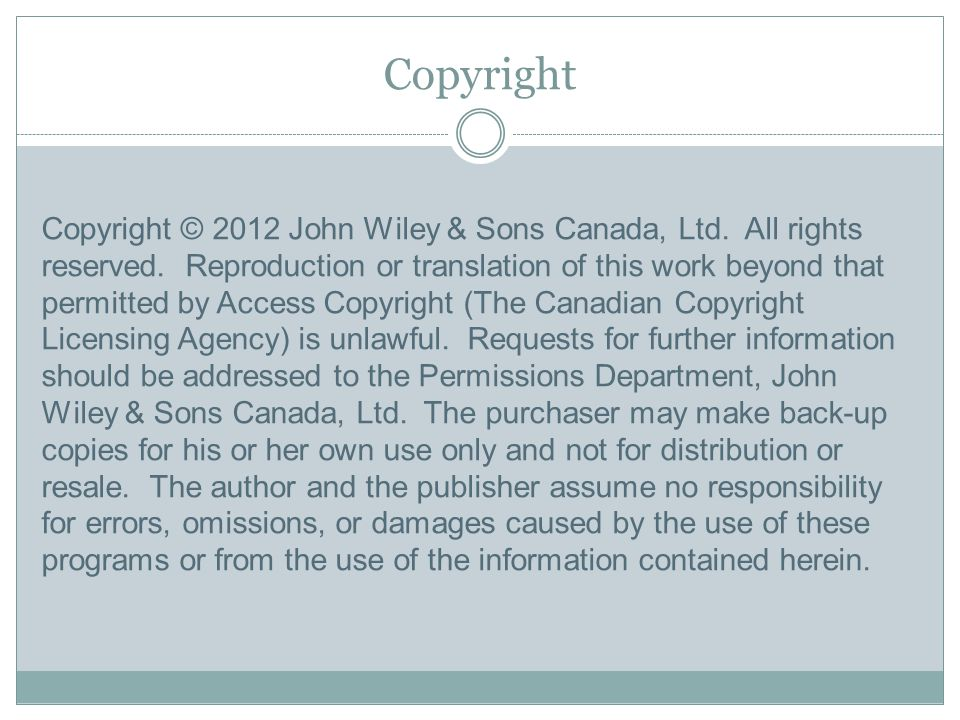 Copyright Copyright © 2012 John Wiley & Sons Canada, Ltd.