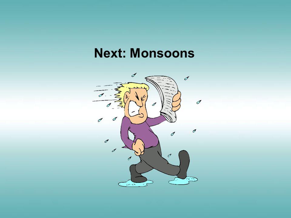 Next: Monsoons
