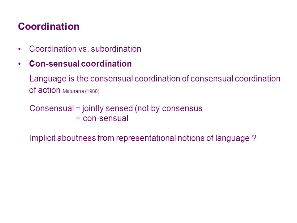 Coordination Coordination vs.