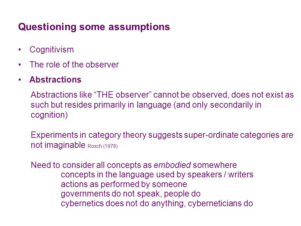 Bootstrapping conceptions A theory of metaphor From kinesthetic metaphors to interpersonal metaphors Johnson (1987) Examples of early coordinations of vocabularies with experiences up – down in(side) – outside (not inside) push – pull can – cannot doings – happenings objects – actions Examples of later uses of metaphors head of the household collecting data (facts) war on drugs diseased neighborhood road rage