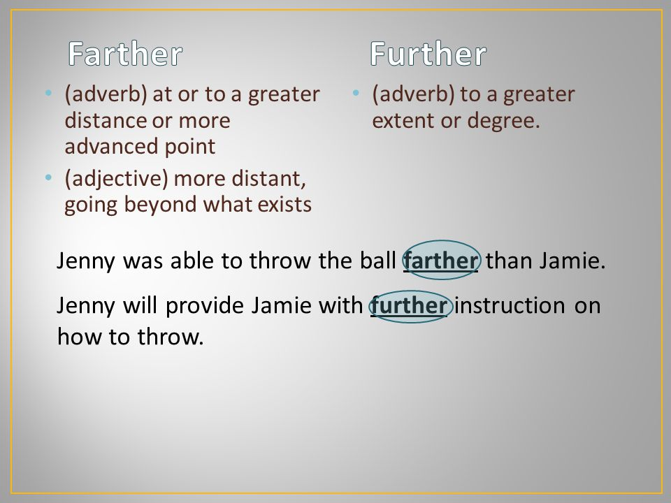 Jenny was able to throw the ball farther than Jamie.
