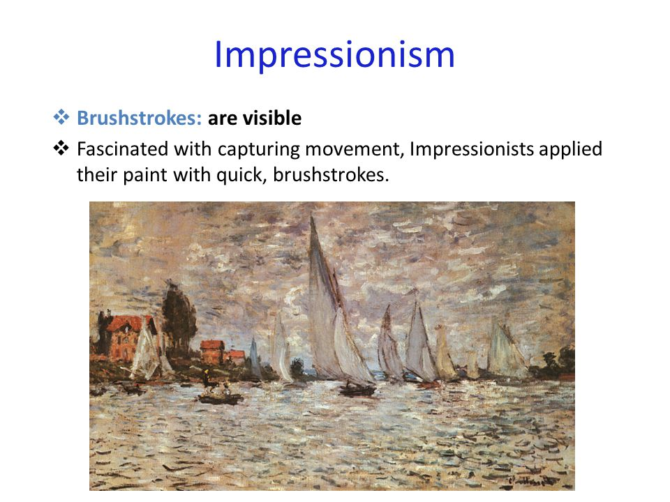 Impressionism  Light and Color  The Impressionists used vibrant, light colors, sometimes mixed directly on the canvas.