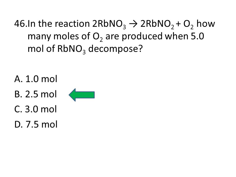 45. In the reaction A + B → C + D, if element B is in excess, then — A. A is the limiting reactant. B. B is the limiting reactant. C. C is the limitin