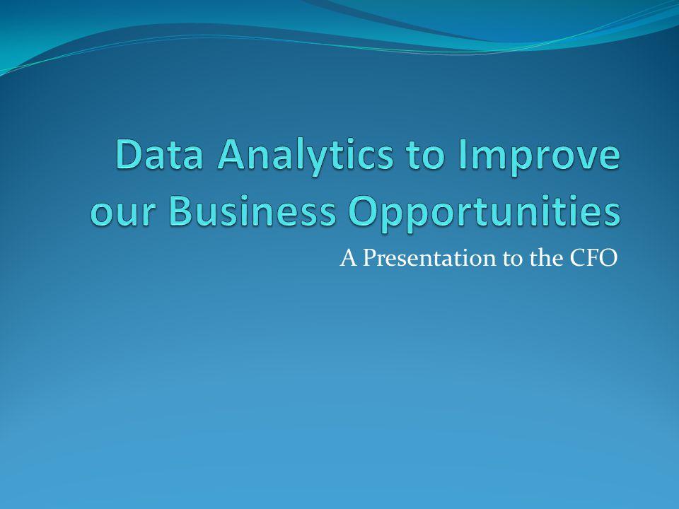 A Presentation to the CFO