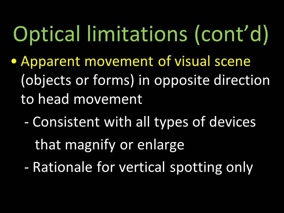 Apparent movement of object or form opposite to head movement 20