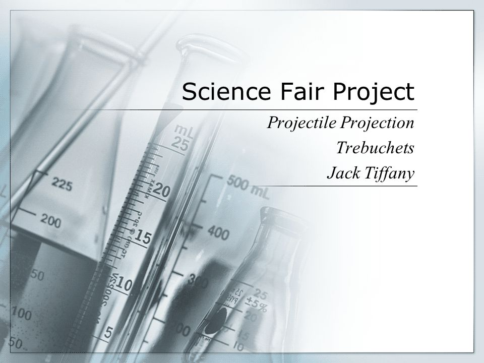 Science Fair Project Projectile Projection Trebuchets Jack Tiffany
