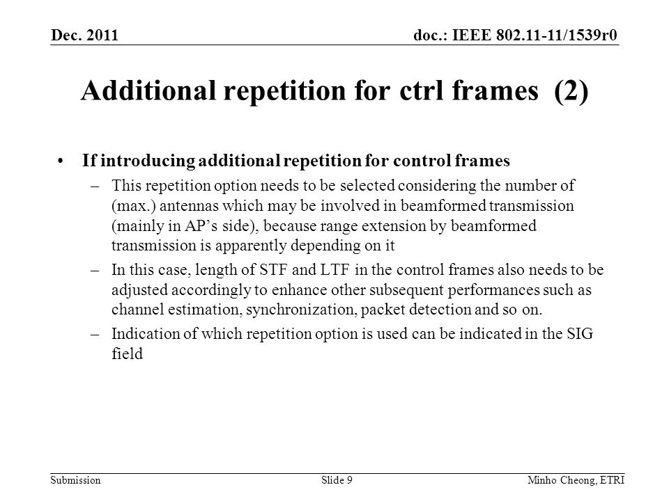 doc.: IEEE 802.11-11/1539r0 Submission Additional repetition for ctrl frames (3) Dec.
