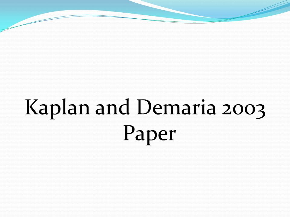 Kaplan and Demaria 2003 Paper