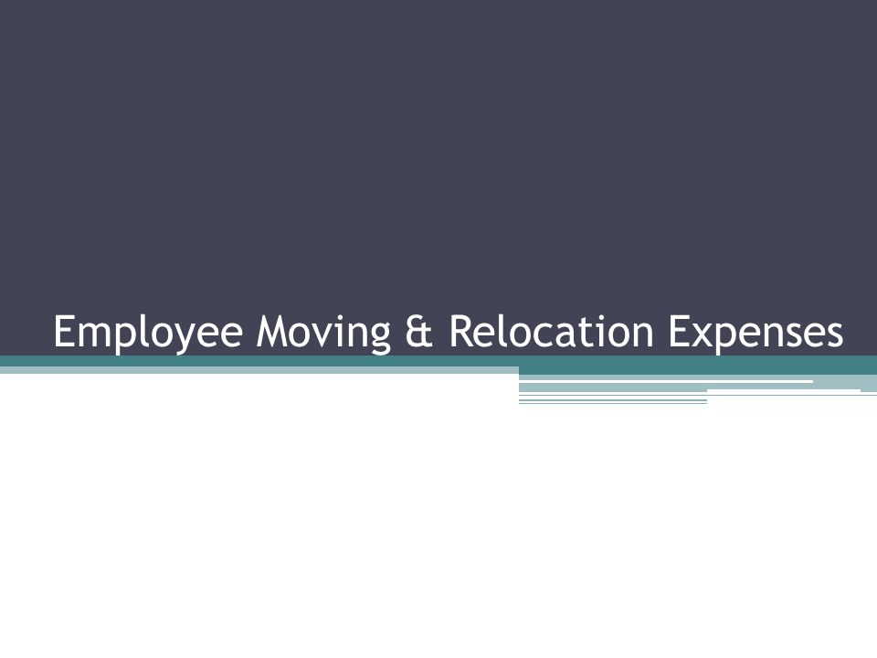 Employee Moving & Relocation Expenses