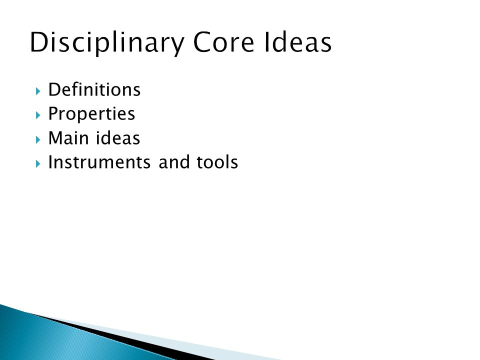  Definitions  Properties  Main ideas  Instruments and tools