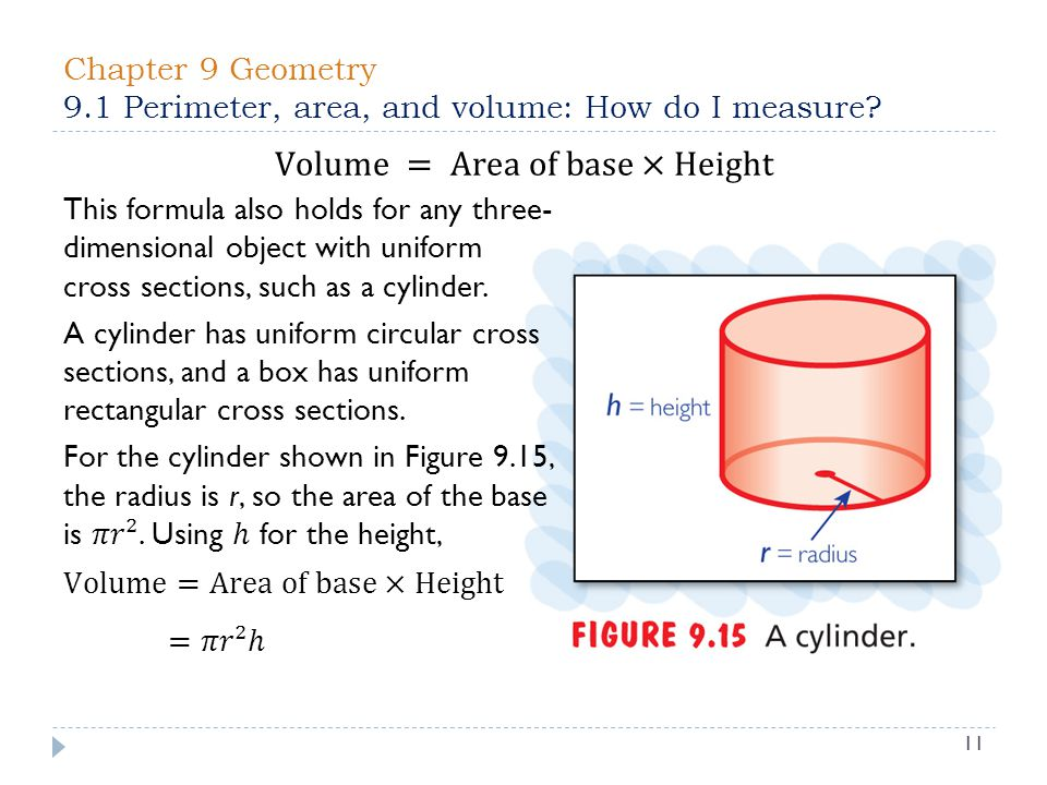 Chapter 9 Geometry 9.1 Perimeter, area, and volume: How do I measure 11