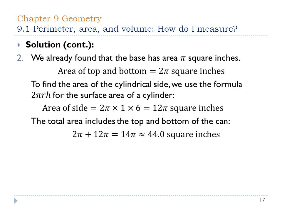 Chapter 9 Geometry 9.1 Perimeter, area, and volume: How do I measure 17