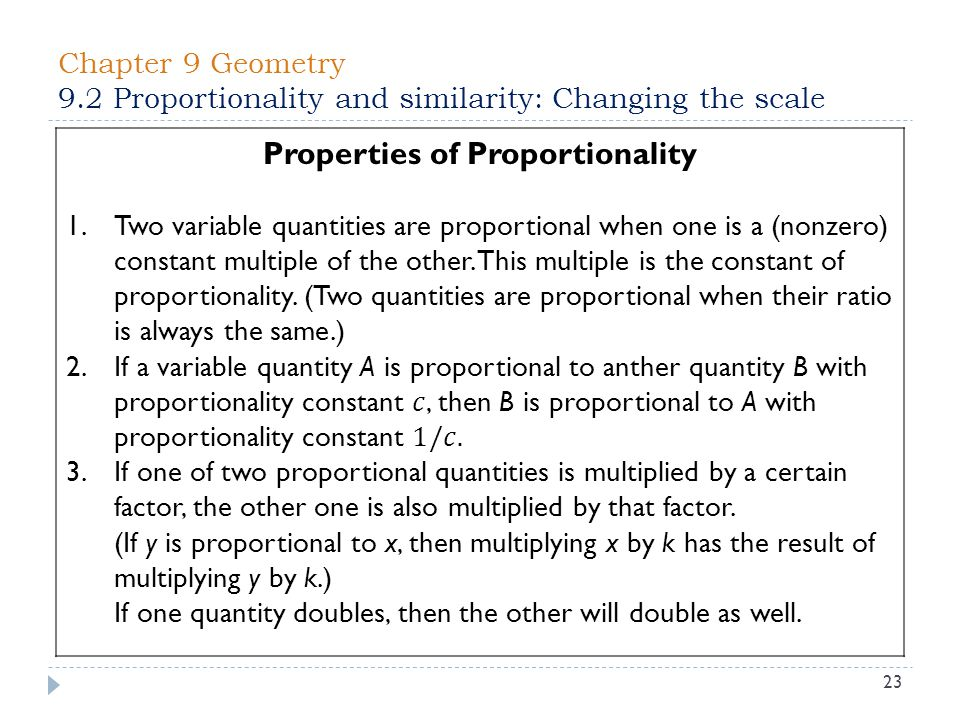 Chapter 9 Geometry 9.2 Proportionality and similarity: Changing the scale 23