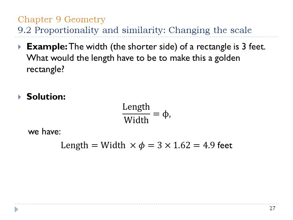 Chapter 9 Geometry 9.2 Proportionality and similarity: Changing the scale 27