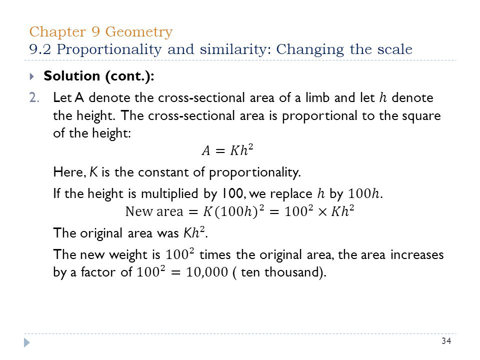 Chapter 9 Geometry 9.2 Proportionality and similarity: Changing the scale 34