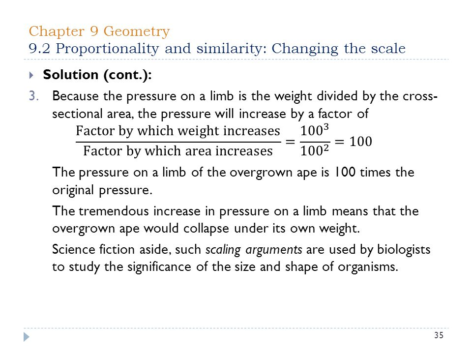 Chapter 9 Geometry 9.2 Proportionality and similarity: Changing the scale 35