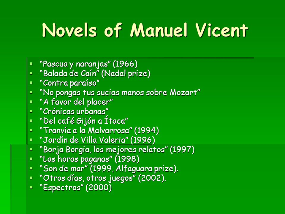 Biography of Manuel Vicent  He was born in Villavieja, Castellon in 1936.