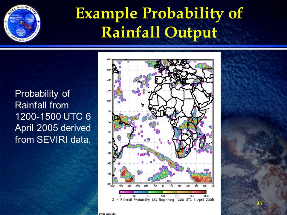 27 Probability of Rainfall from 1200-1500 UTC 6 April 2005 derived from SEVIRI data. Example Probability of Rainfall Output