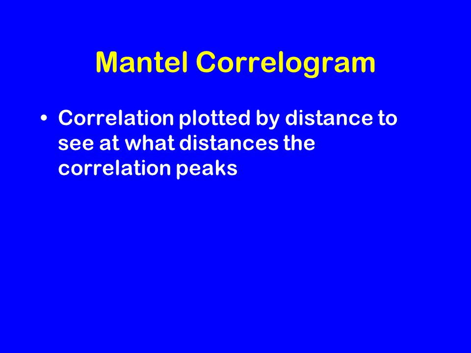 Mantel Correlogram Correlation plotted by distance to see at what distances the correlation peaks