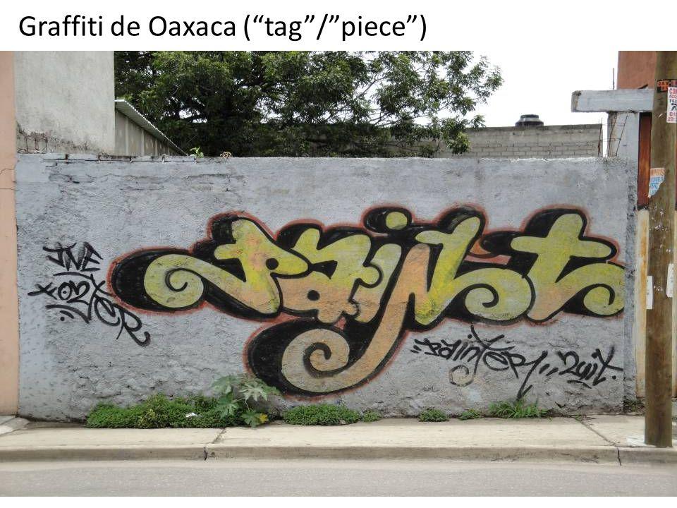 "Graffiti de Oaxaca (""tag""/""piece"")"