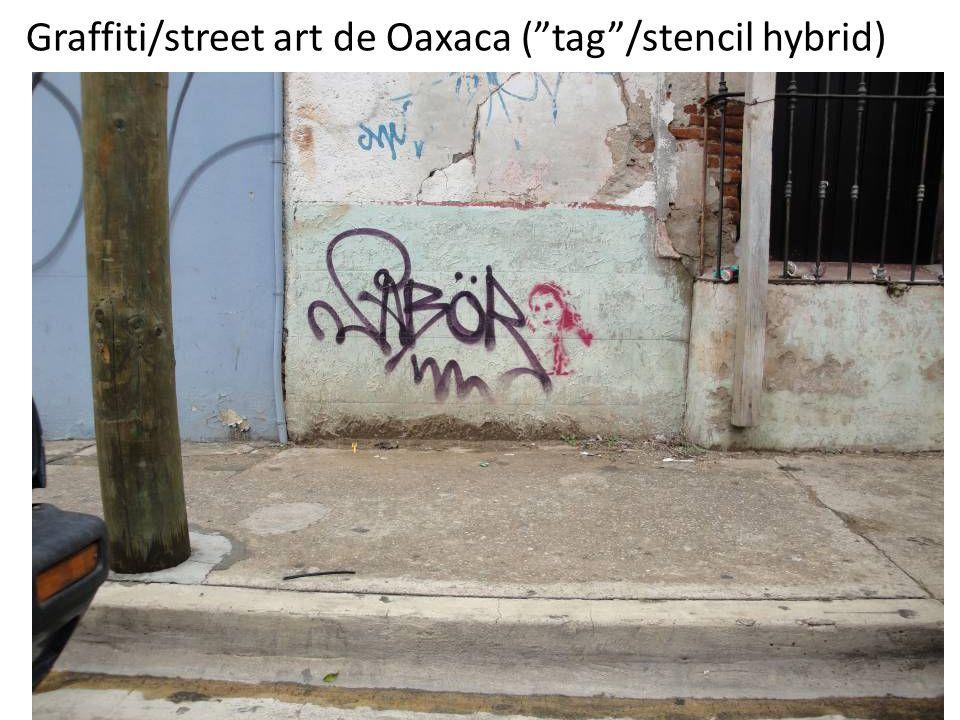 """Graffiti/street art de Oaxaca (""""tag""""/stencil hybrid)"""