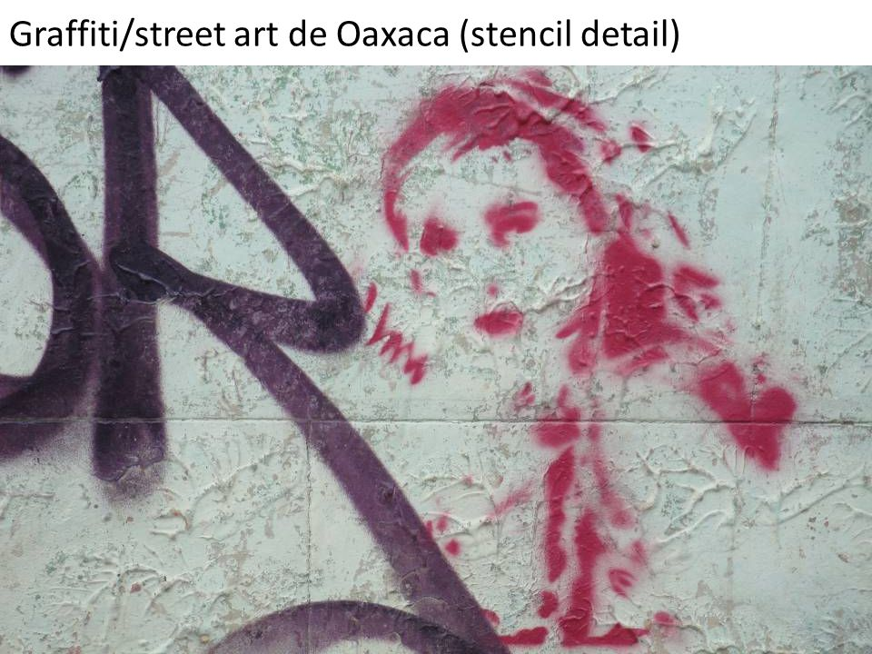 Graffiti/street art de Oaxaca (stencil detail)