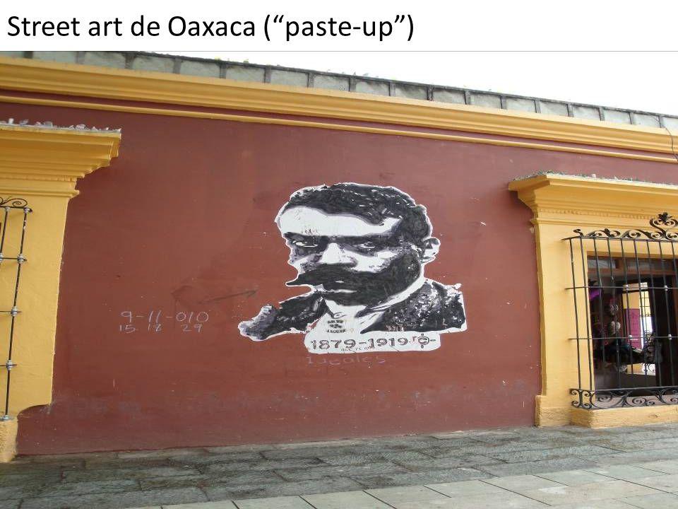 """Street art de Oaxaca (""""paste-up"""")"""