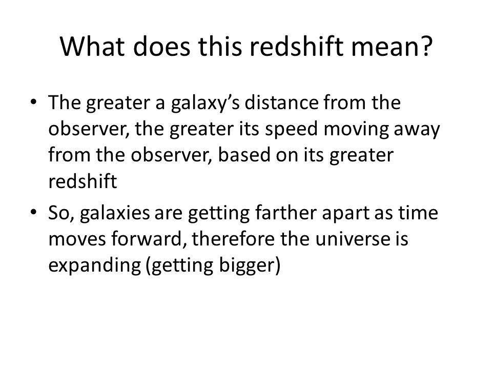 What does this redshift mean.