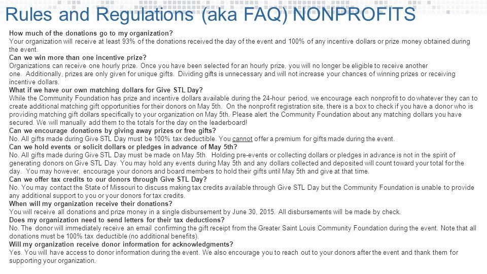 Rules and Regulations (aka FAQ) NONPROFITS How much of the donations go to my organization.