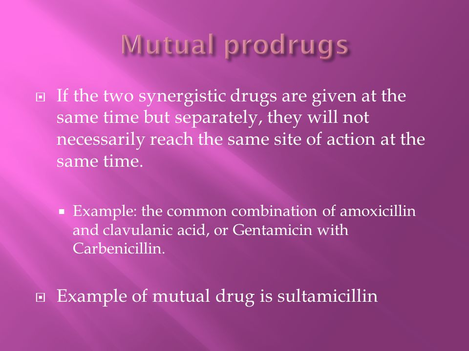  If the two synergistic drugs are given at the same time but separately, they will not necessarily reach the same site of action at the same time. 