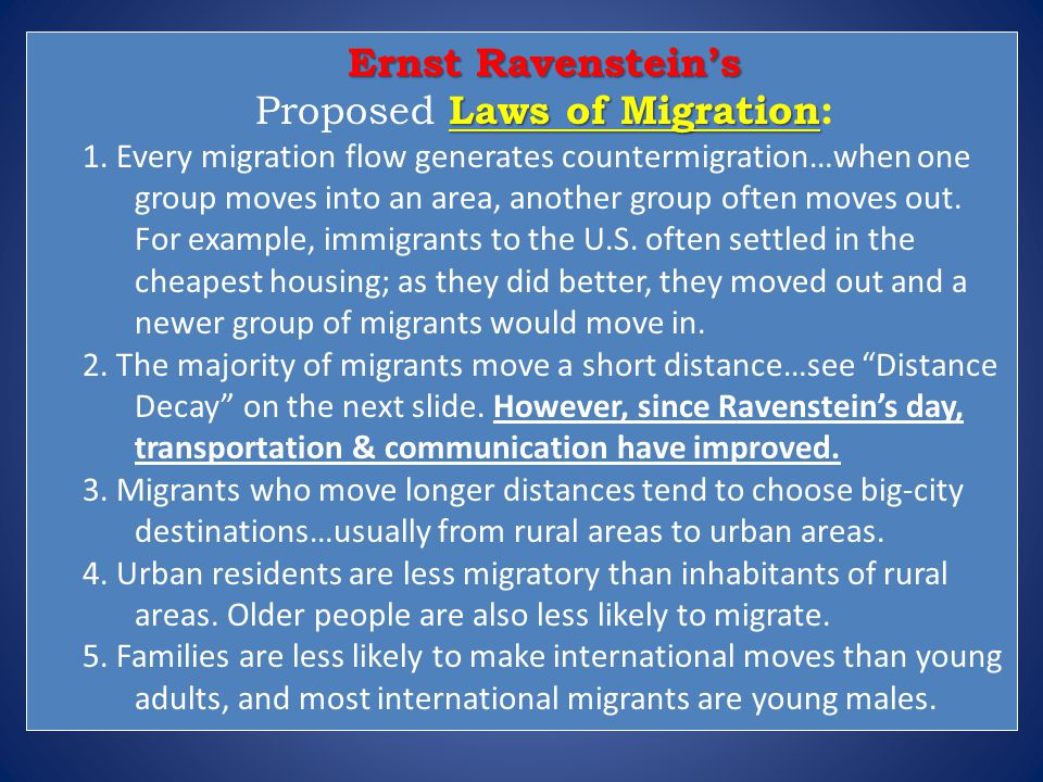 Ernst Ravenstein's Laws of Migration Proposed Laws of Migration: 1.
