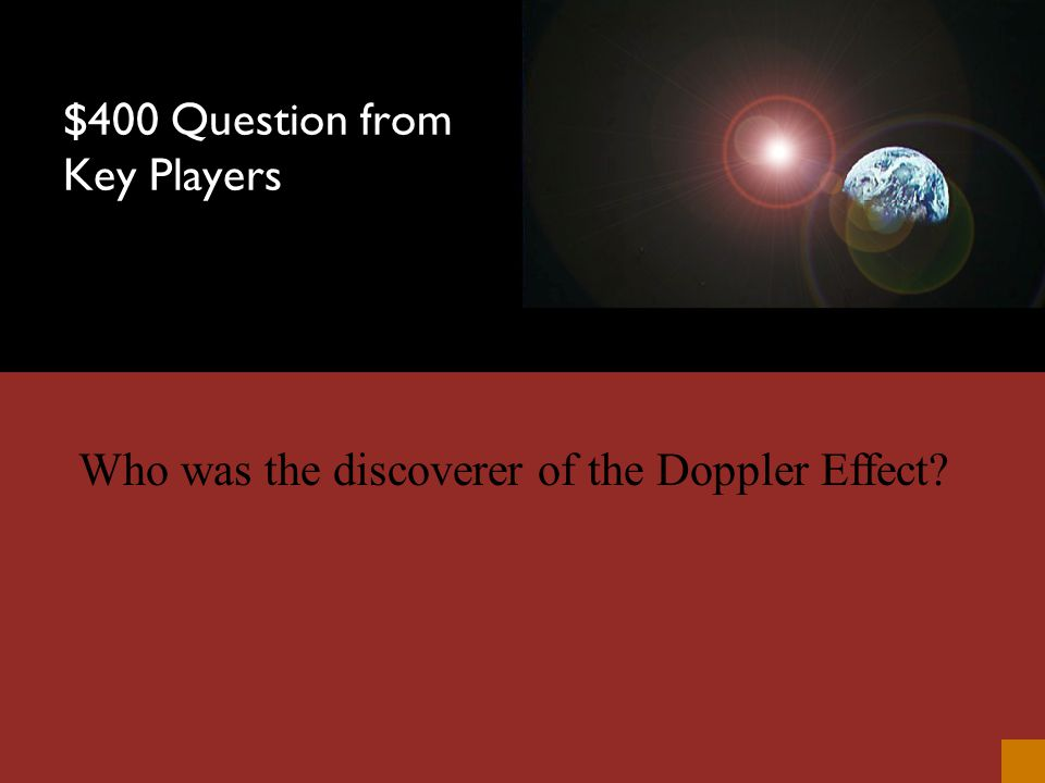 $300 Answer from Key Players Fred Hoyle