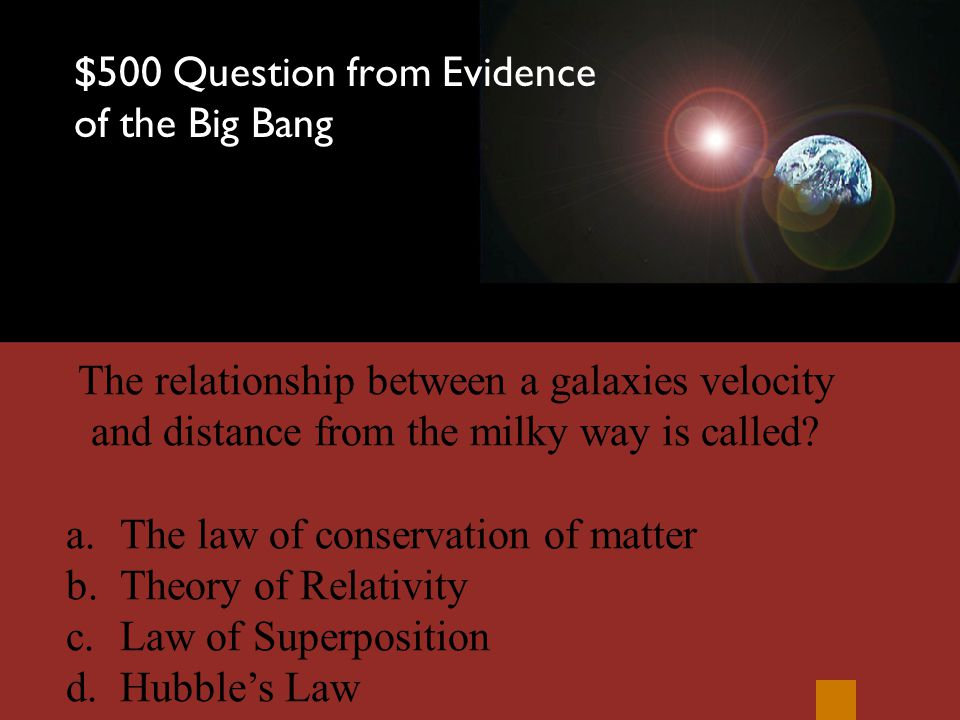 $400 Answer from Evidence of the Big Bang