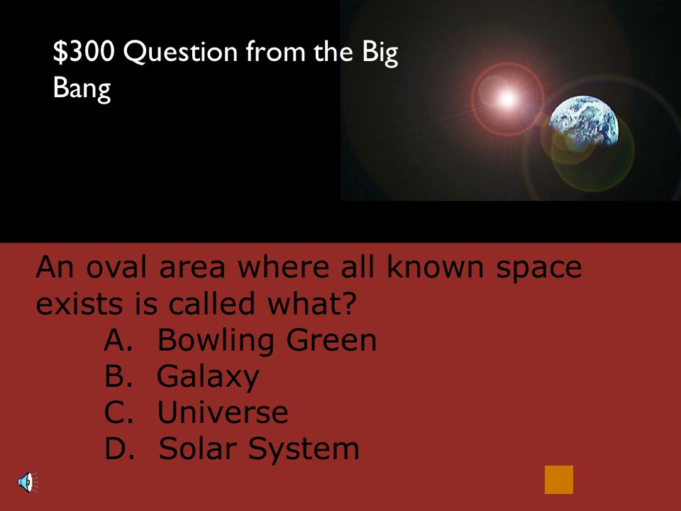 $200 Answer from the Big Bang C. Radiation