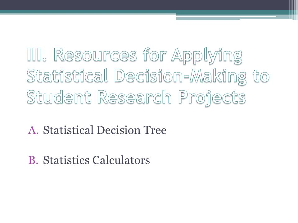A.Statistical Decision Tree B.Statistics Calculators