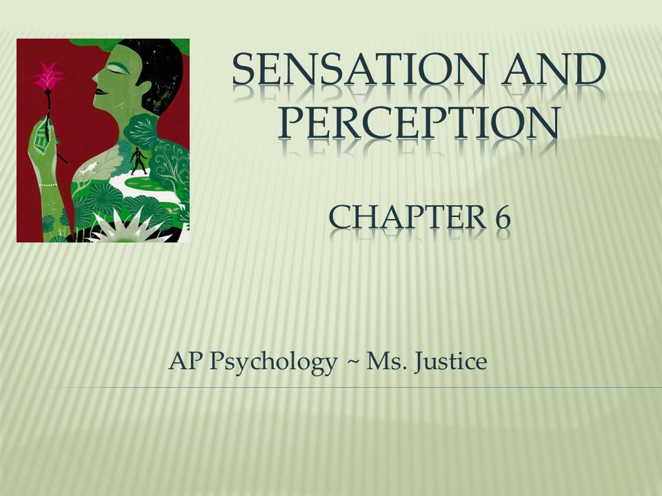 AP Psychology ~ Ms. Justice