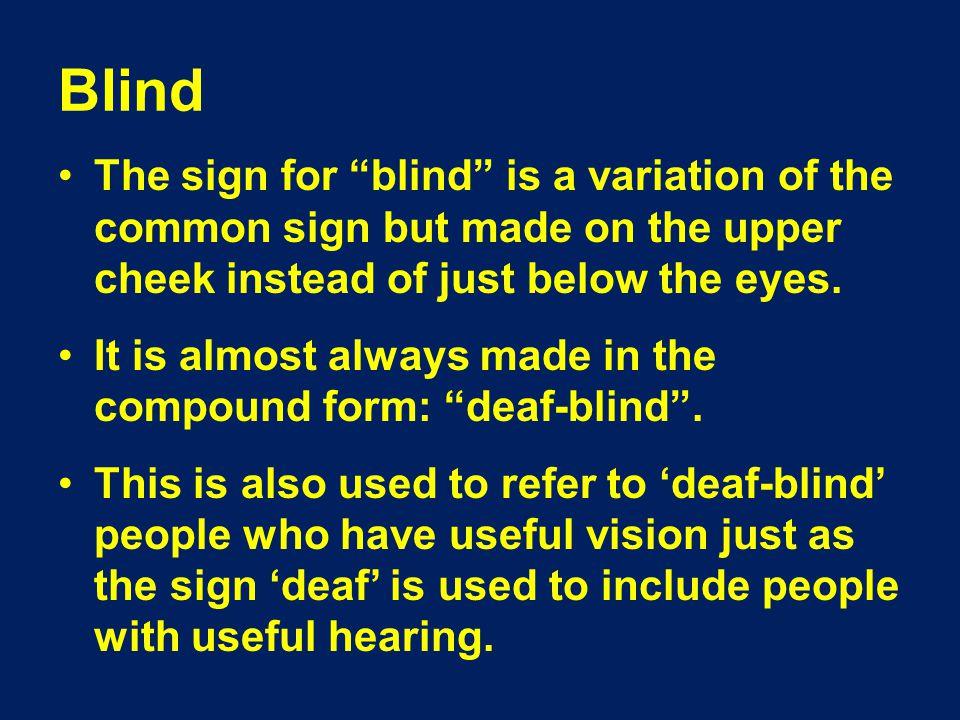Classic ASL Sign: Blind