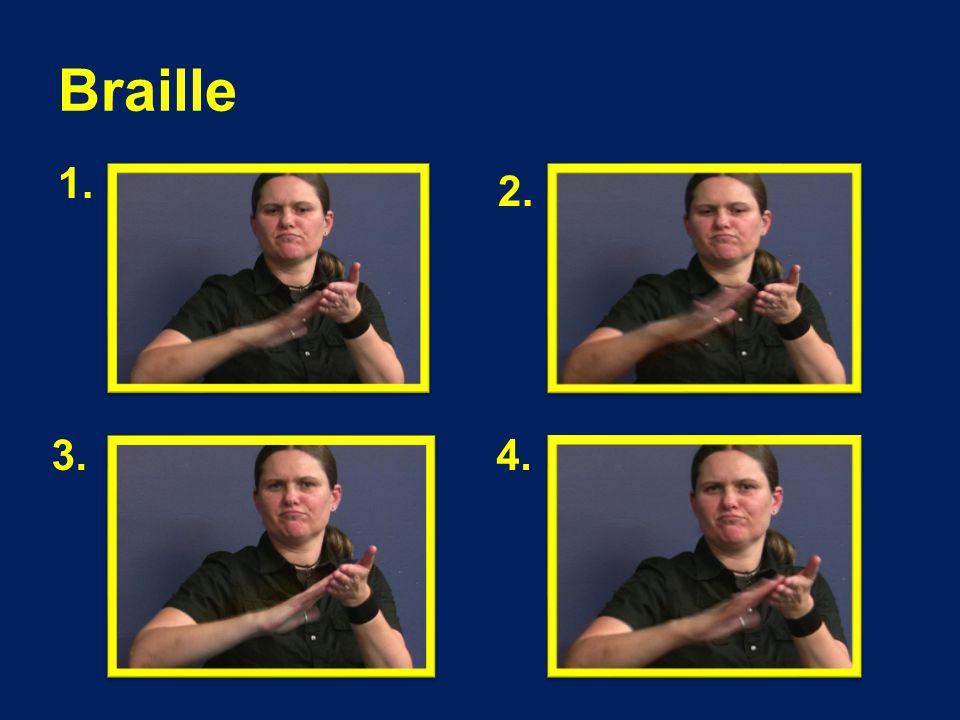 Braille 1. 2. 3.4.
