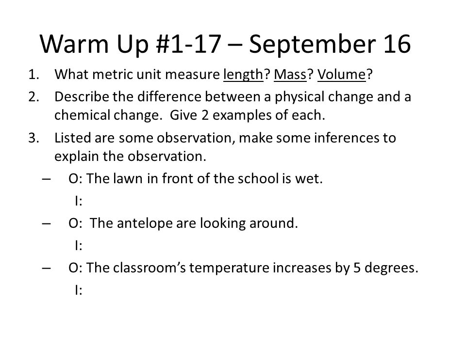 Warm Up #1-17 – September 16 1.What metric unit measure length.