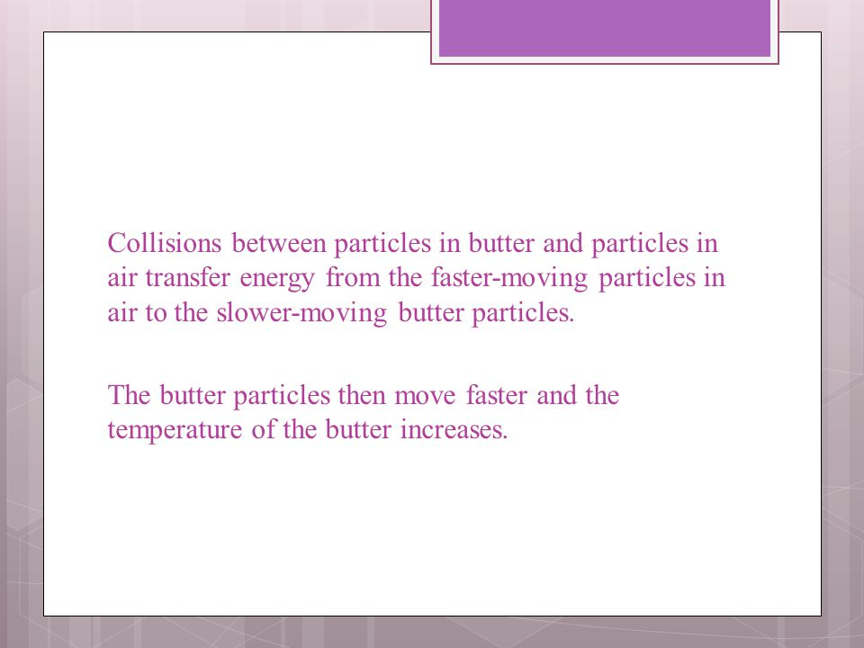 The sum of the kinetic and potential energy of all the particles in an object is the thermal energy of the object.