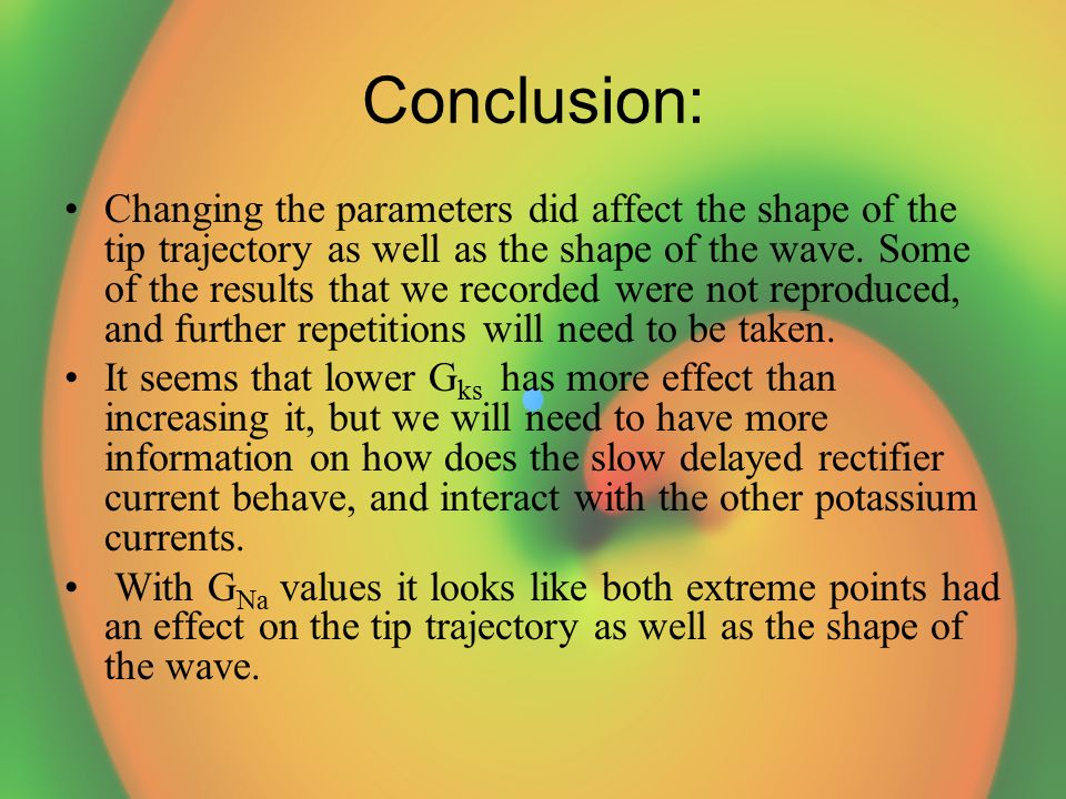 Conclusion: Changing the parameters did affect the shape of the tip trajectory as well as the shape of the wave.