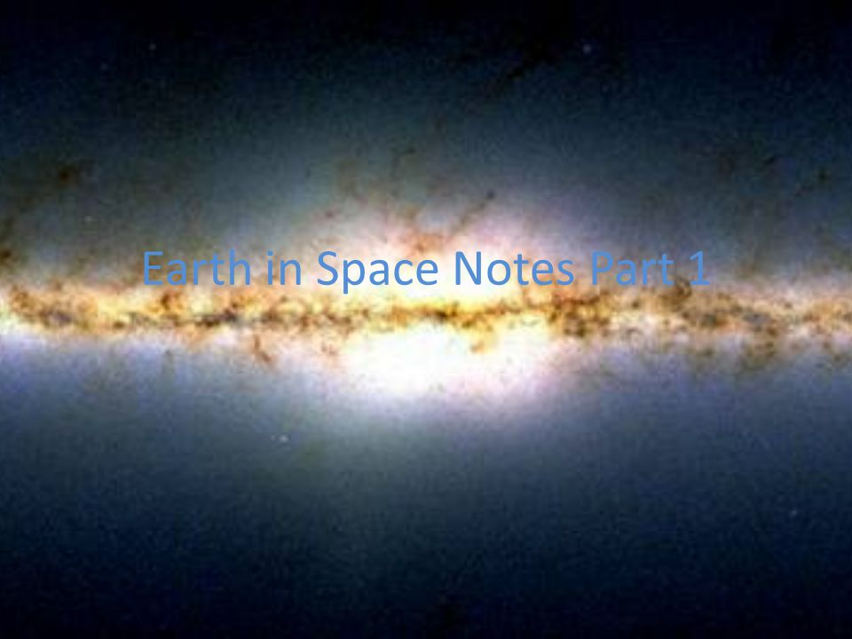Earth in Space Notes Part 1