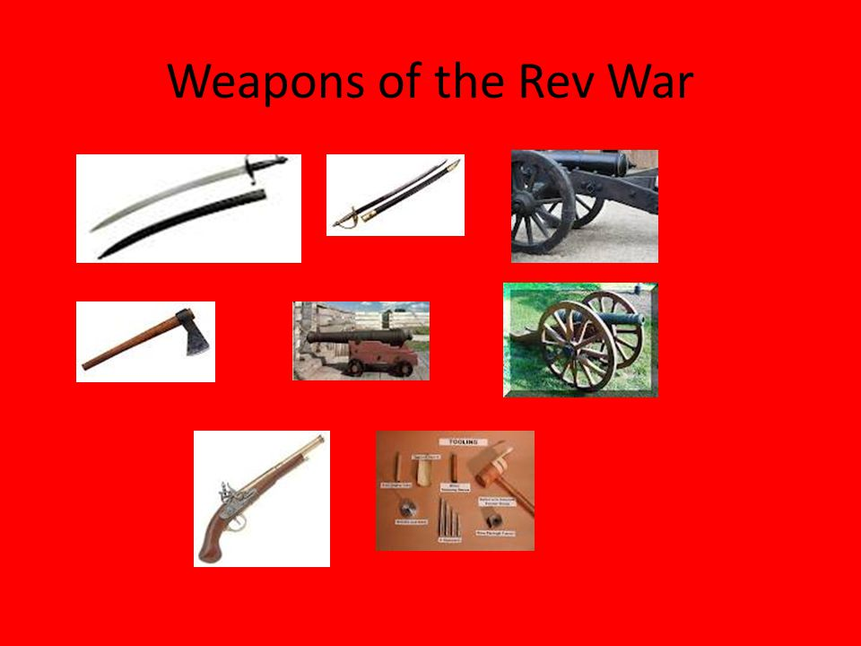 Weapons of the Rev War