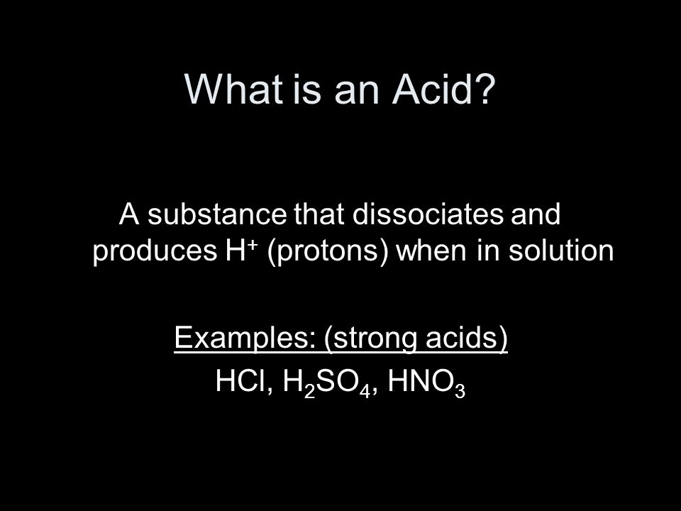 What is an Acid.
