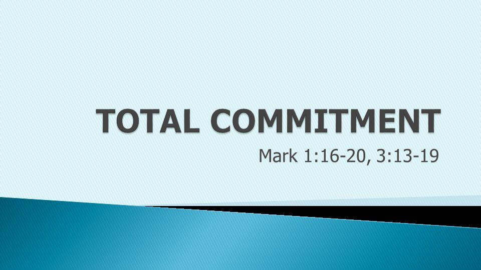 Mark 1:16-20, 3:13-19